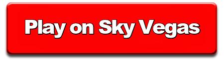 Play on Sky Vegas